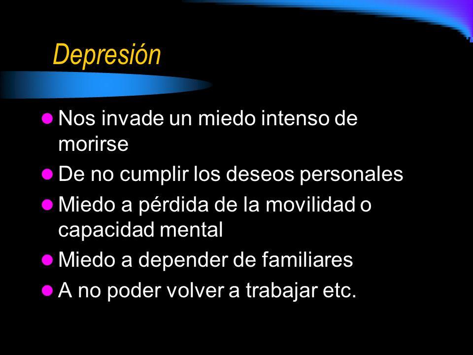 Depresión Nos invade un miedo intenso de morirse