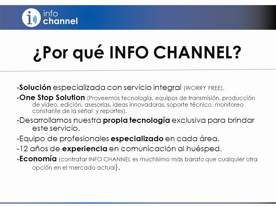 ¿Por qué INFO CHANNEL