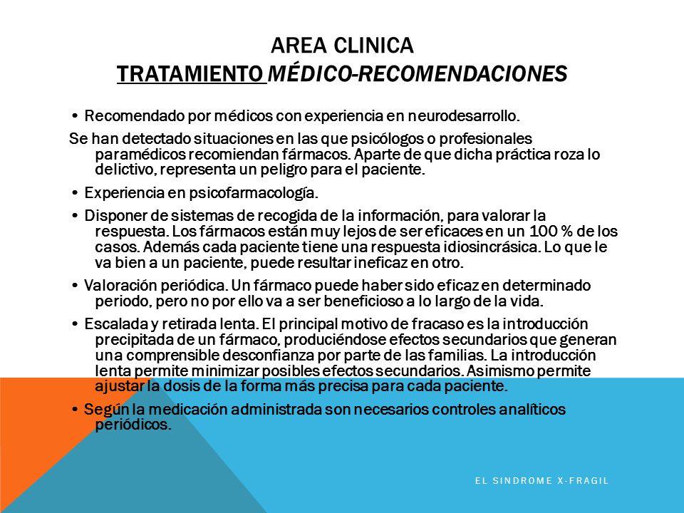 Area clinica TRATAMIENTO médico-recomendaciones