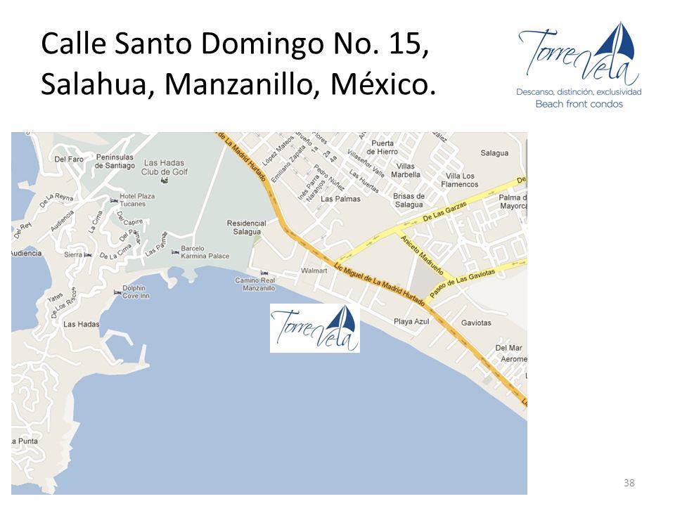 Calle Santo Domingo No. 15, Salahua, Manzanillo, México.