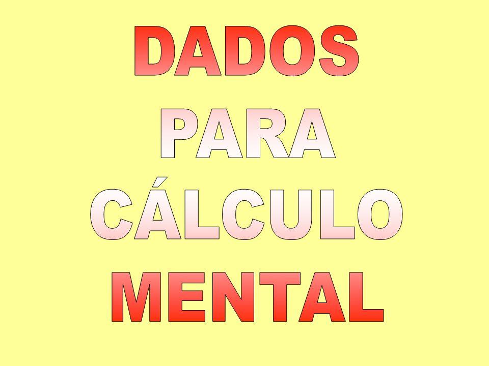 DADOS PARA CÁLCULO MENTAL