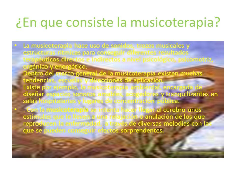 ¿En que consiste la musicoterapia