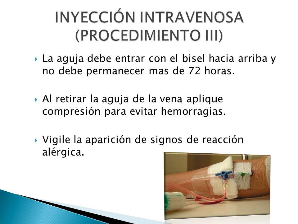 INYECCIÓN INTRAVENOSA (PROCEDIMIENTO III)