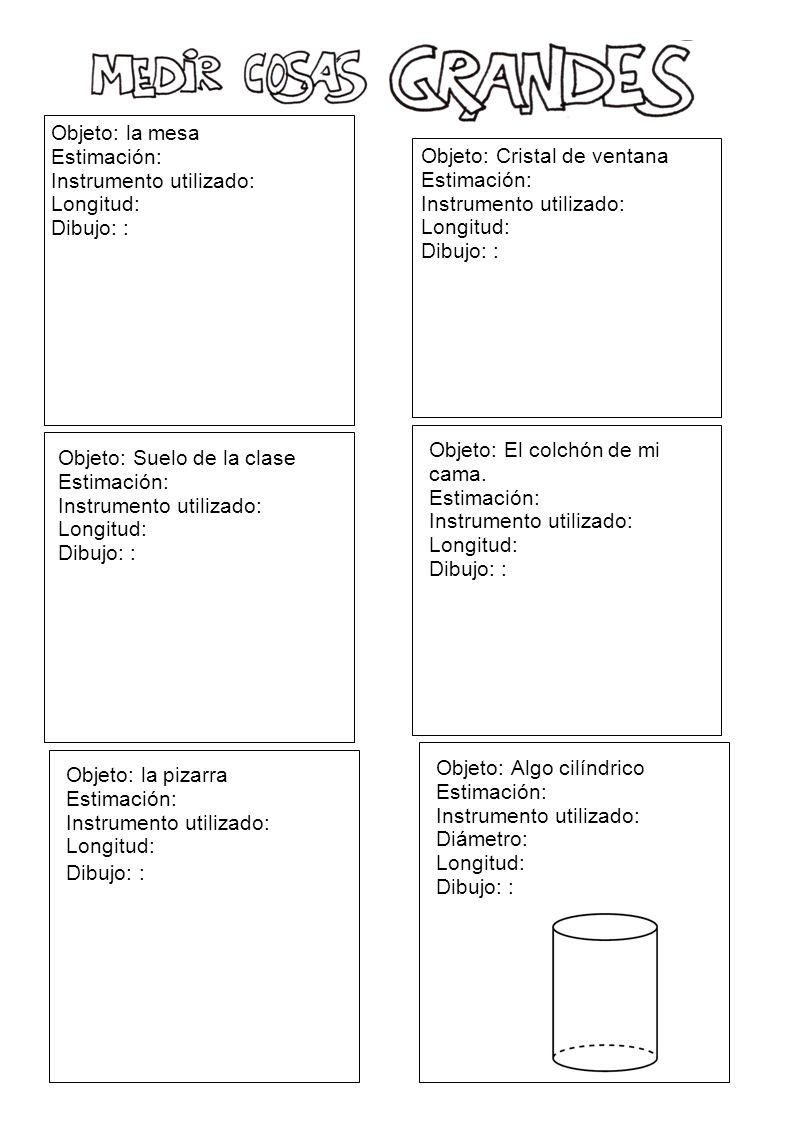Objeto: la mesa Estimación: Instrumento utilizado: Longitud: Dibujo: : Objeto: Cristal de ventana.