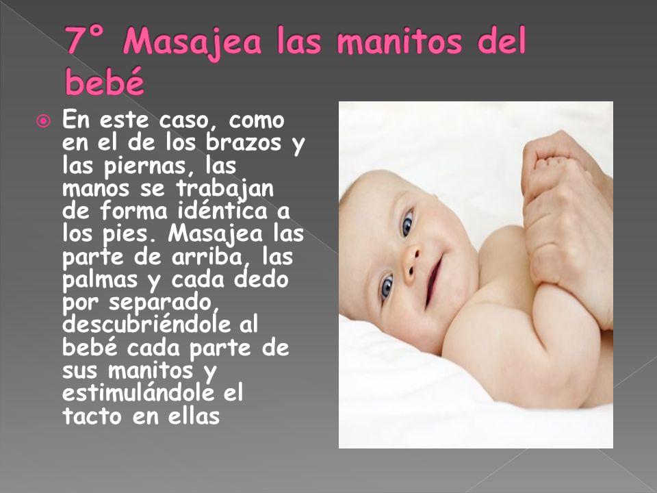 7° Masajea las manitos del bebé