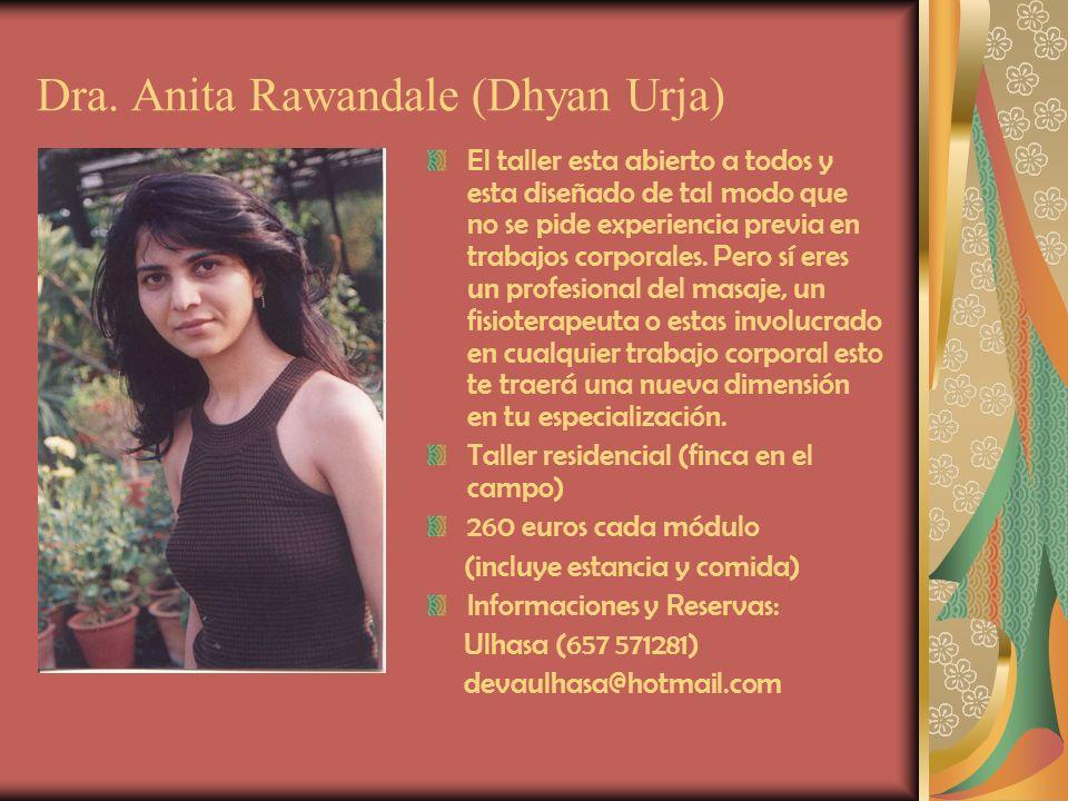 Dra. Anita Rawandale (Dhyan Urja)