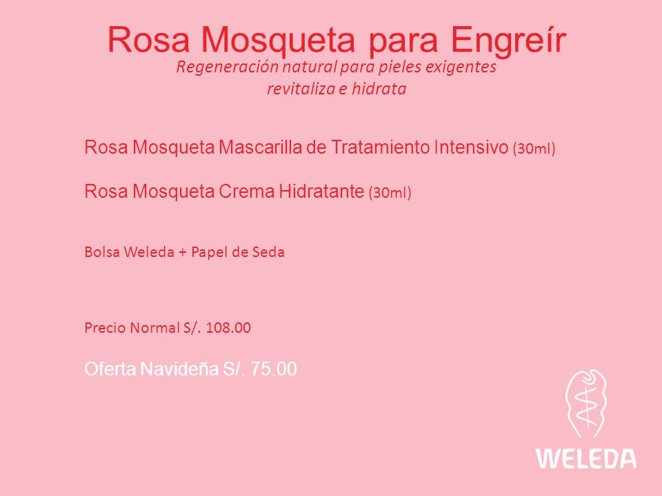 Rosa Mosqueta para Engreír