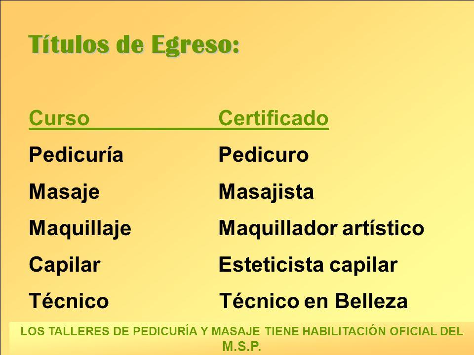 Títulos de Egreso: Curso Certificado Pedicuría Pedicuro
