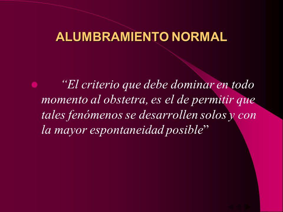 ALUMBRAMIENTO NORMAL