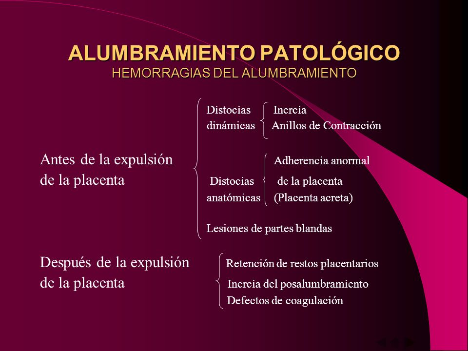 ALUMBRAMIENTO PATOLÓGICO HEMORRAGIAS DEL ALUMBRAMIENTO