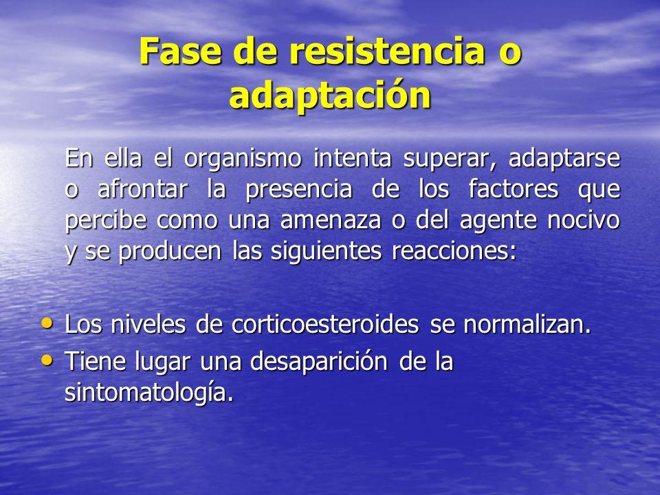 Fase de resistencia o adaptación