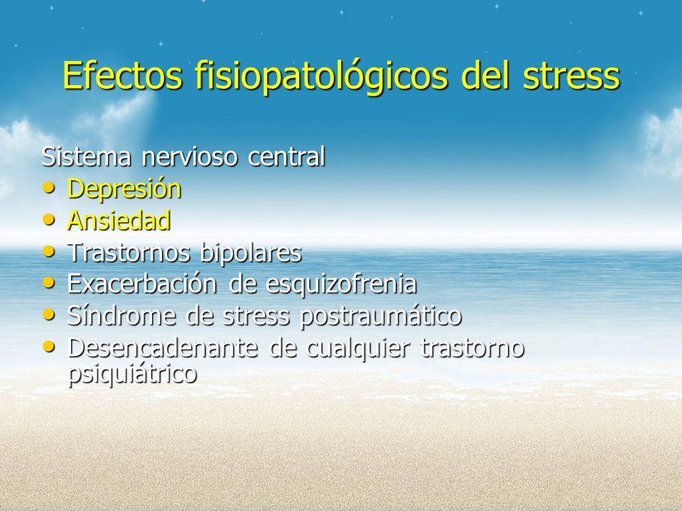 Efectos fisiopatológicos del stress