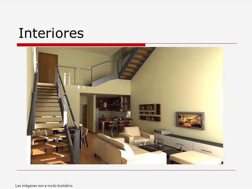 Interiores Las imágenes son a modo ilustrativo
