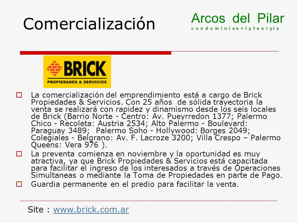 Comercialización Arcos del Pilar c o n d o m i n i o s + l y f e s t y l e.