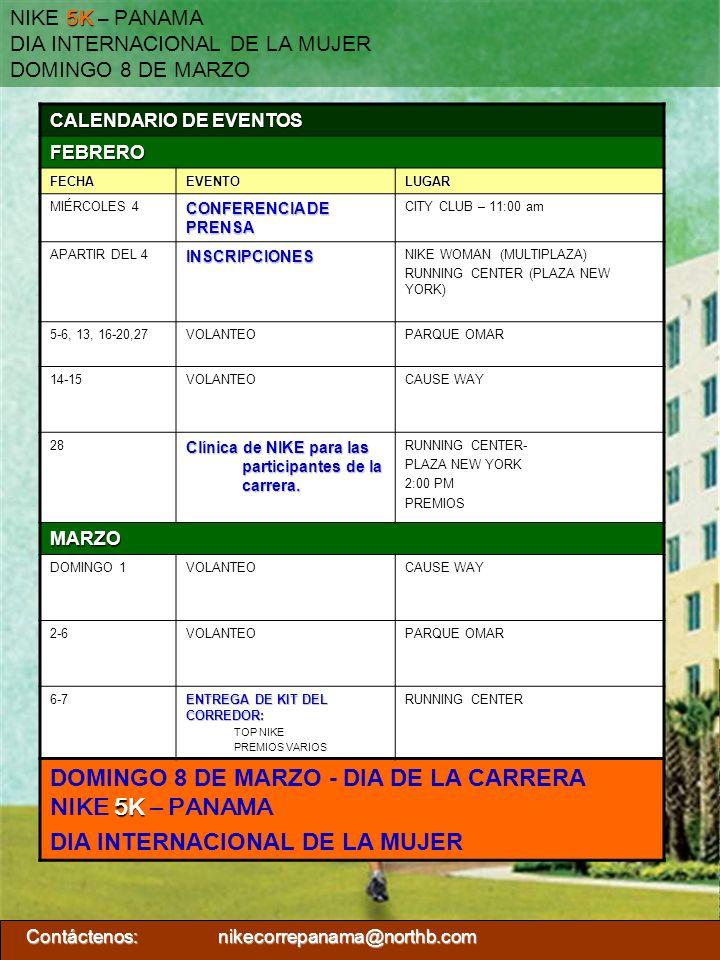 DOMINGO 8 DE MARZO - DIA DE LA CARRERA NIKE 5K – PANAMA