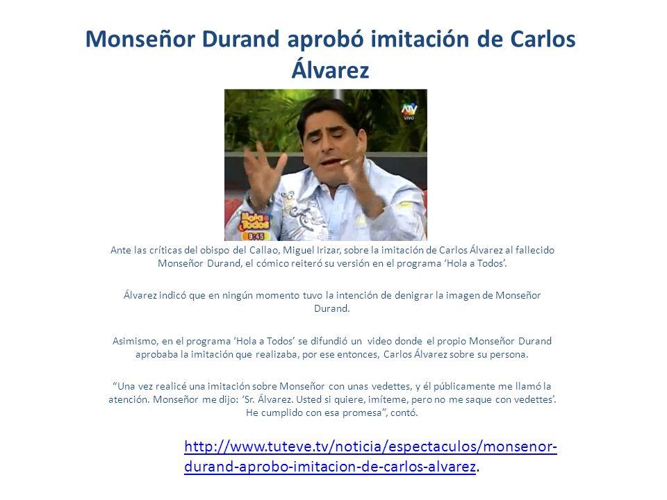 Monseñor Durand aprobó imitación de Carlos Álvarez