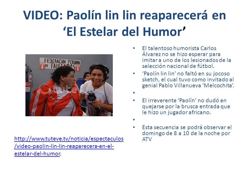 VIDEO: Paolín lin lin reaparecerá en 'El Estelar del Humor'