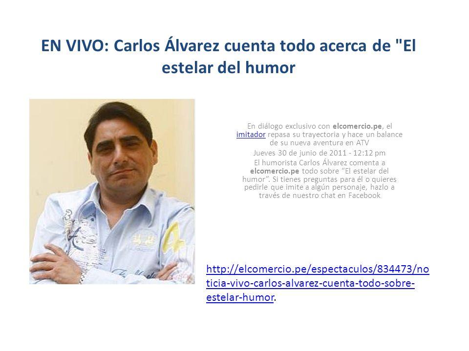 EN VIVO: Carlos Álvarez cuenta todo acerca de El estelar del humor