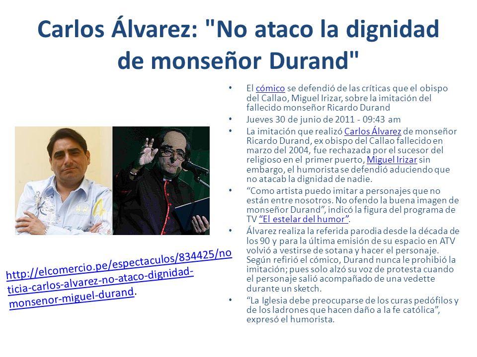 Carlos Álvarez: No ataco la dignidad de monseñor Durand