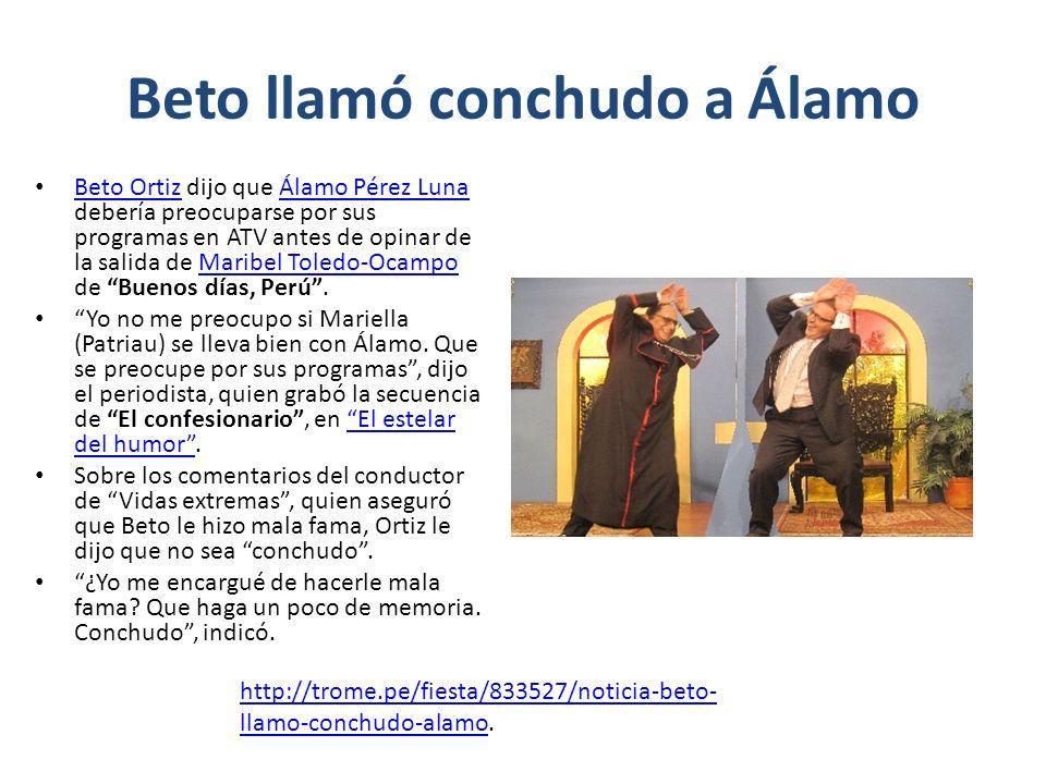 Beto llamó conchudo a Álamo