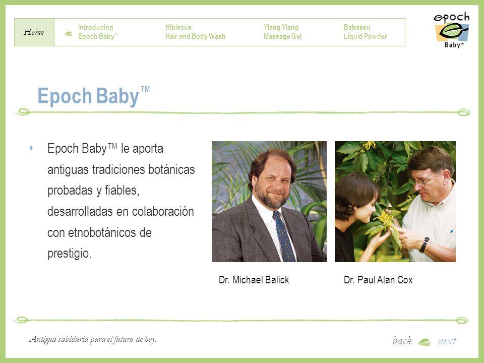 Epoch Baby™ Epoch Baby™ le aporta antiguas tradiciones botánicas probadas y fiables, desarrolladas en colaboración con etnobotánicos de prestigio.