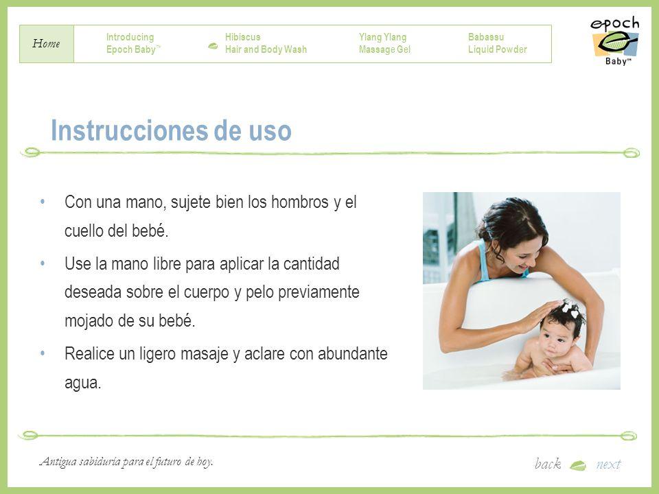 Instrucciones de uso Con una mano, sujete bien los hombros y el cuello del bebé.