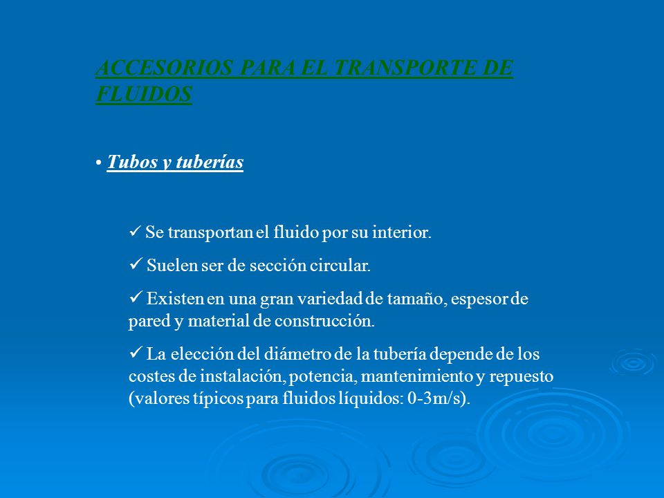 ACCESORIOS PARA EL TRANSPORTE DE FLUIDOS