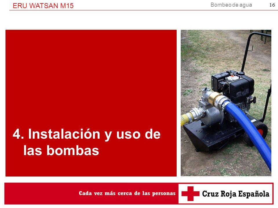 4. Instalación y uso de las bombas