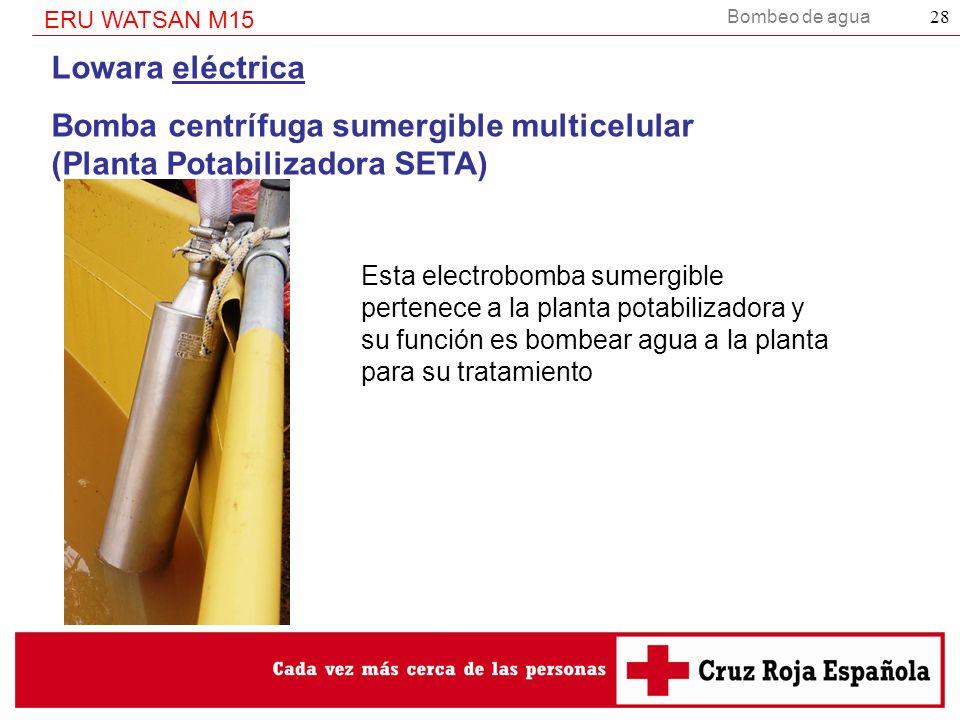 Bomba centrífuga sumergible multicelular (Planta Potabilizadora SETA)