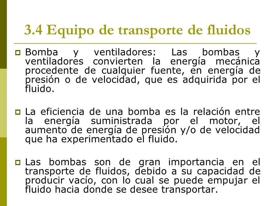 3.4 Equipo de transporte de fluidos