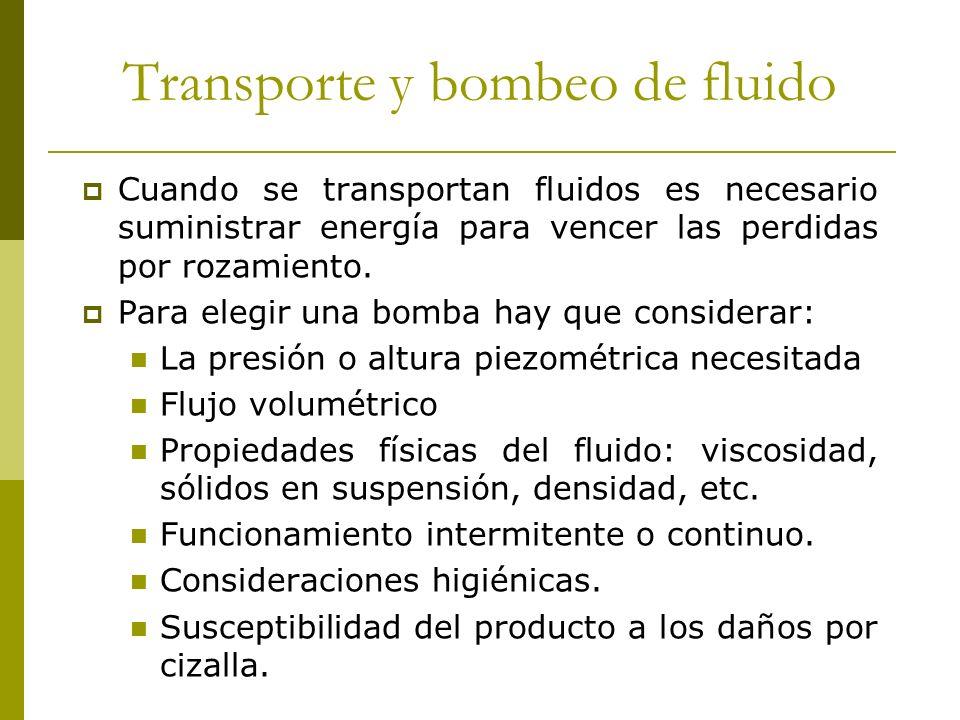Transporte y bombeo de fluido