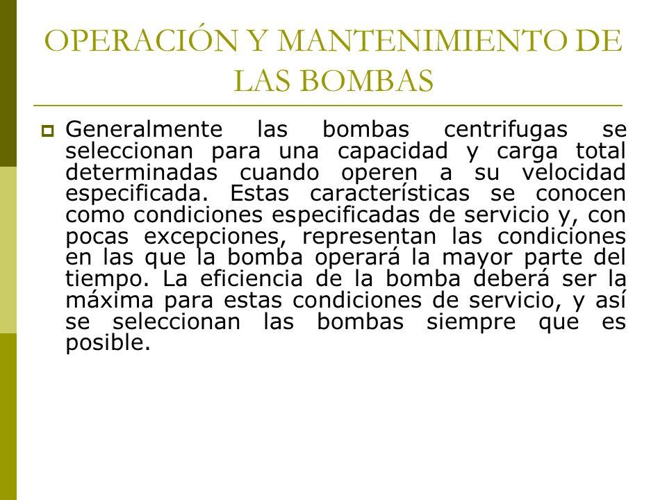 OPERACIÓN Y MANTENIMIENTO DE LAS BOMBAS