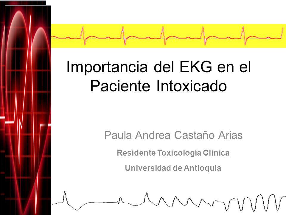 Importancia del EKG en el Paciente Intoxicado