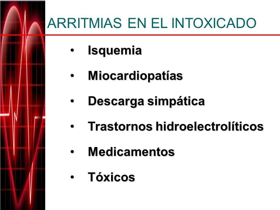 ARRITMIAS EN EL INTOXICADO