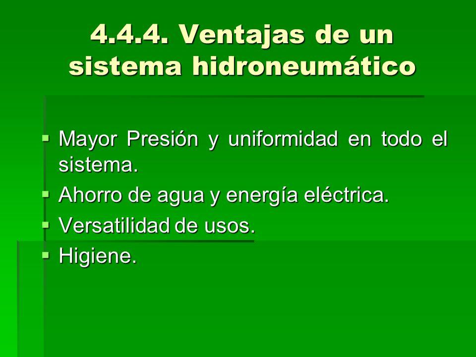 4.4.4. Ventajas de un sistema hidroneumático