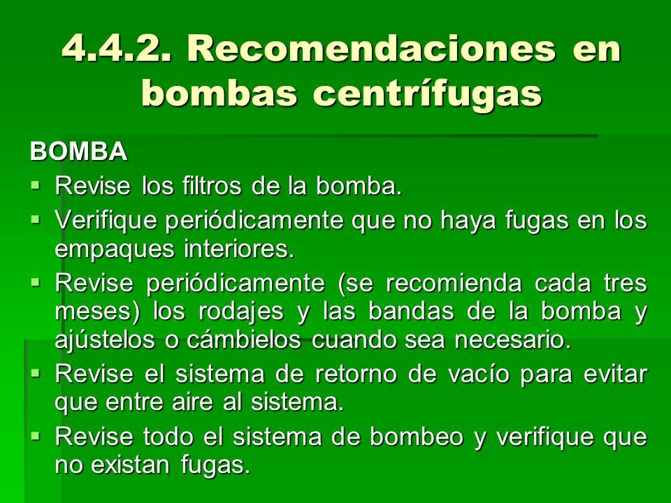 4.4.2. Recomendaciones en bombas centrífugas