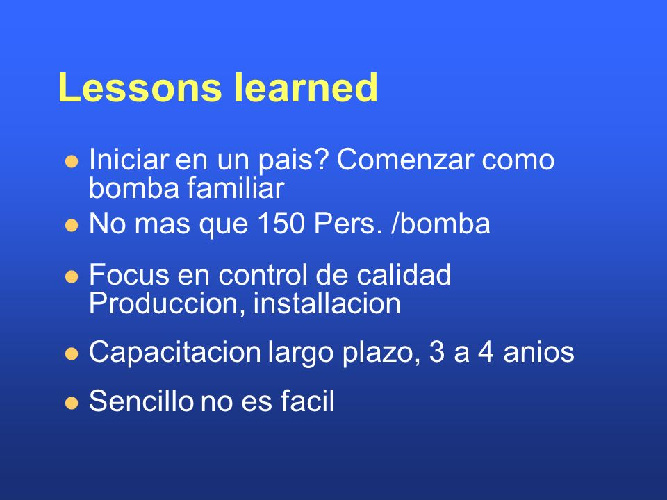 Lessons learned Iniciar en un pais Comenzar como bomba familiar