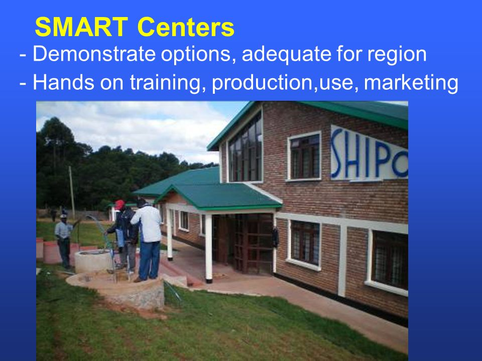 SMART Centers - Demonstrate options, adequate for region