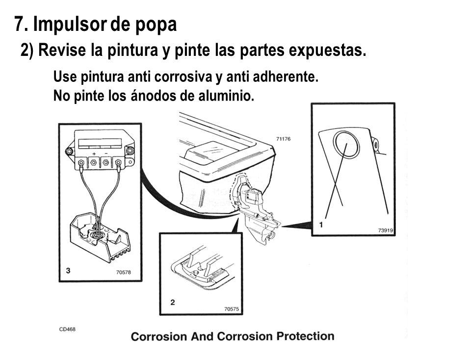 7. Impulsor de popa 2) Revise la pintura y pinte las partes expuestas.