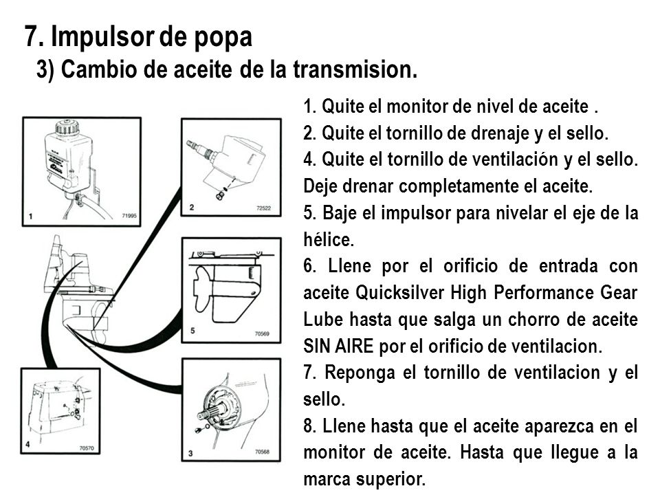 7. Impulsor de popa 3) Cambio de aceite de la transmision.