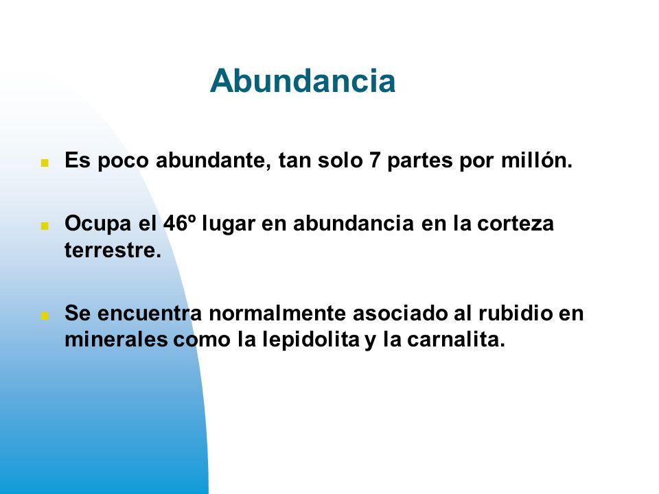 Abundancia Es poco abundante, tan solo 7 partes por millón.