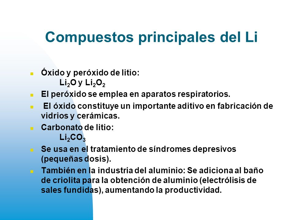Compuestos principales del Li