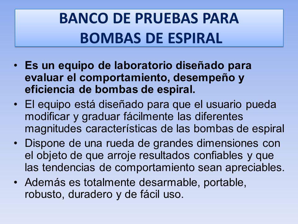 BANCO DE PRUEBAS PARA BOMBAS DE ESPIRAL