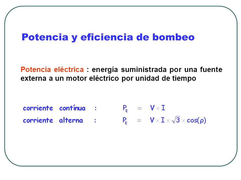 Potencia y eficiencia de bombeo