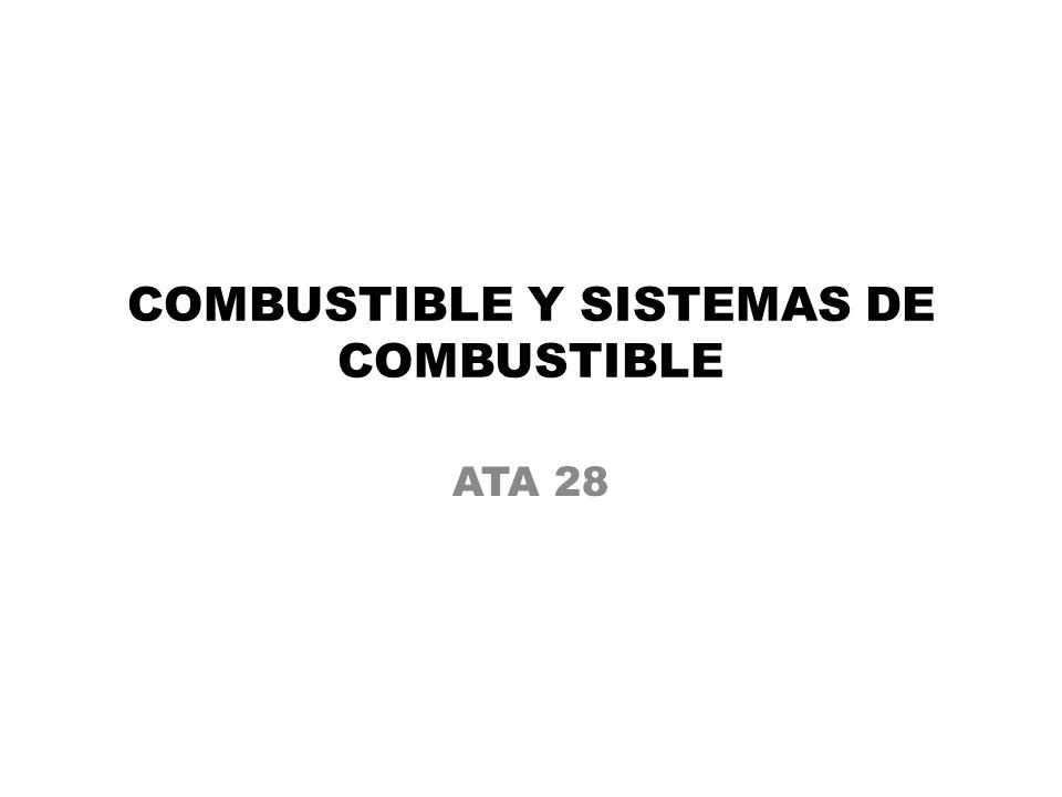 COMBUSTIBLE Y SISTEMAS DE COMBUSTIBLE
