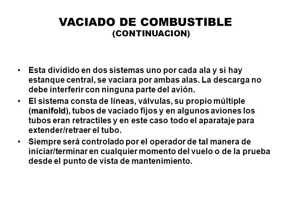 VACIADO DE COMBUSTIBLE (CONTINUACION)