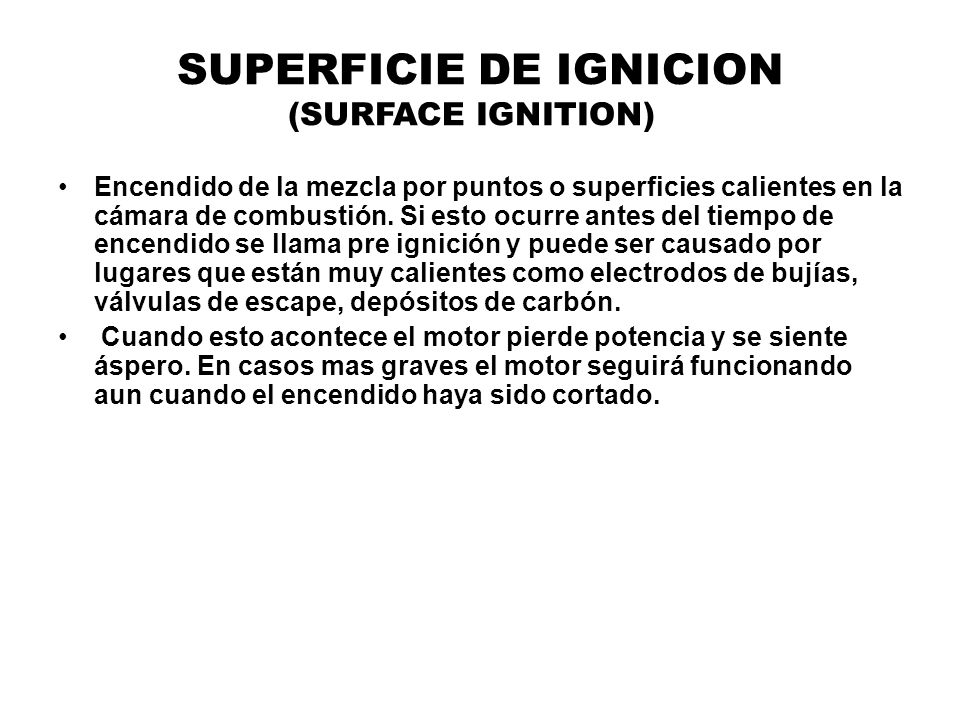 SUPERFICIE DE IGNICION (SURFACE IGNITION)