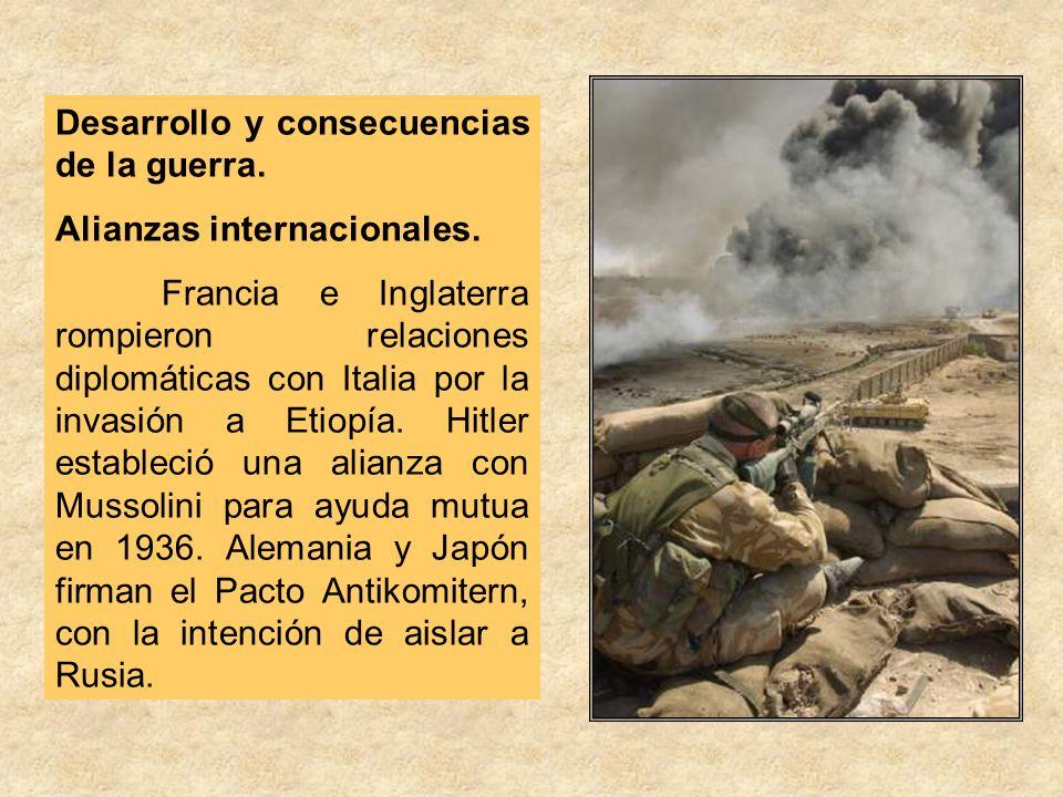 Desarrollo y consecuencias de la guerra.