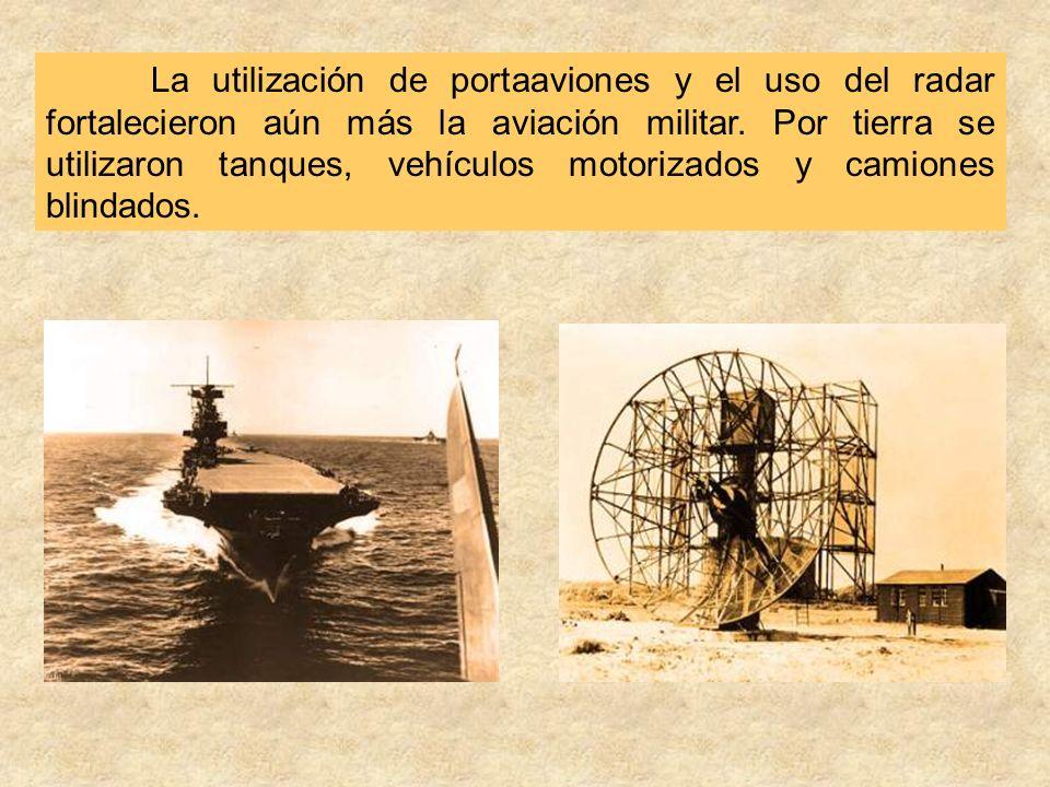 La utilización de portaaviones y el uso del radar fortalecieron aún más la aviación militar.