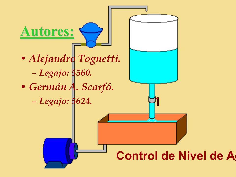 Autores: Control de Nivel de Agua Alejandro Tognetti.